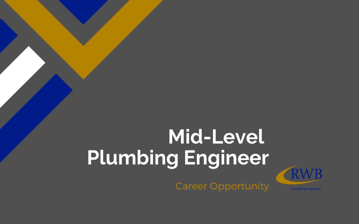 Join RWB as a plumbing engineer.